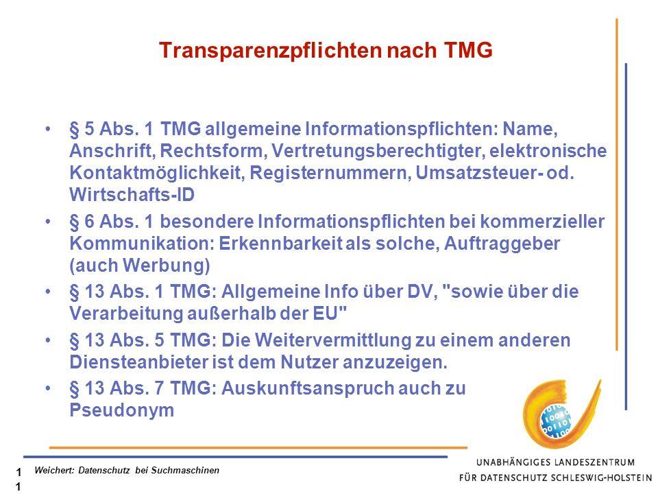 Weichert: Datenschutz bei Suchmaschinen11 Transparenzpflichten nach TMG § 5 Abs.