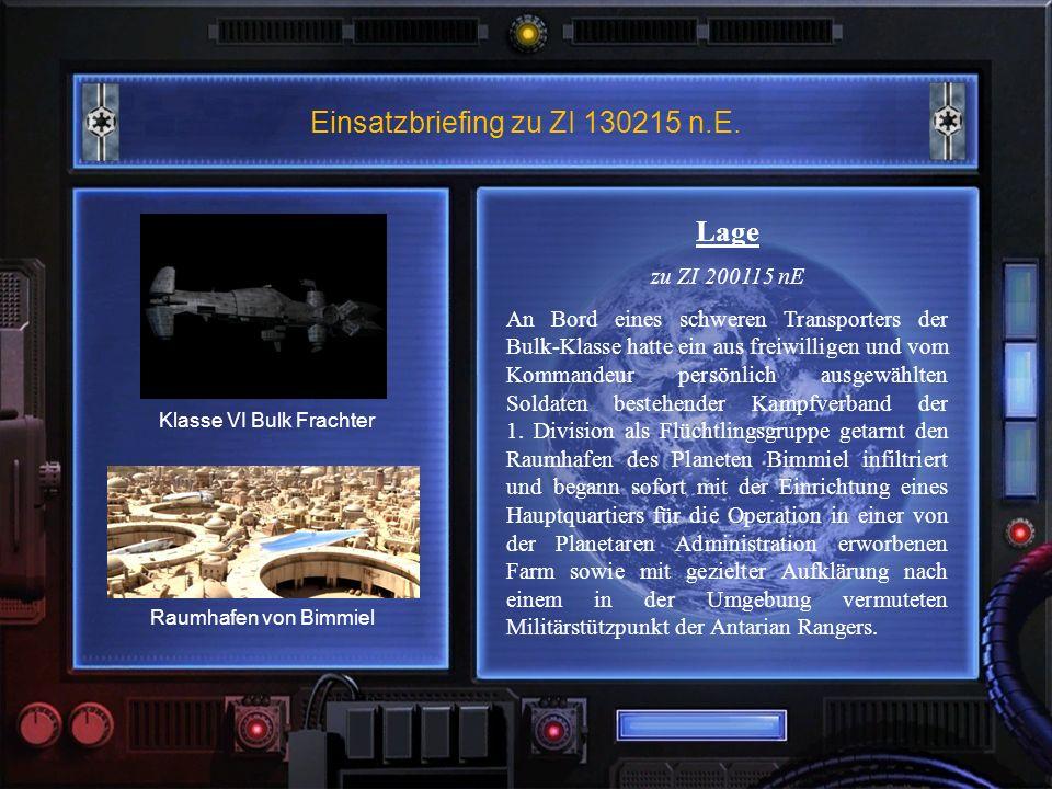 Einsatzbriefing zu ZI 130215 n.E. Lage zu ZI 200115 nE An Bord eines schweren Transporters der Bulk-Klasse hatte ein aus freiwilligen und vom Kommande