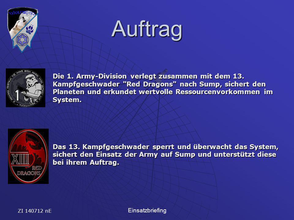 ZI 140712 nE Einsatzbriefing Auftrag Die 1. Army-Division verlegt zusammen mit dem 13. Kampfgeschwader