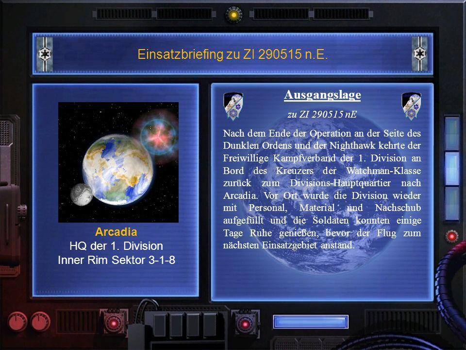 Einsatzbriefing zu ZI 290515 n.E. Arcadia HQ der 1.