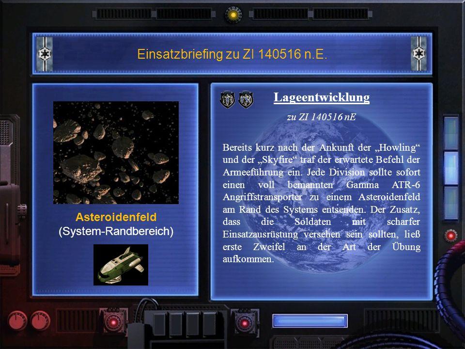 Einsatzbriefing zu ZI 140516 n.E.