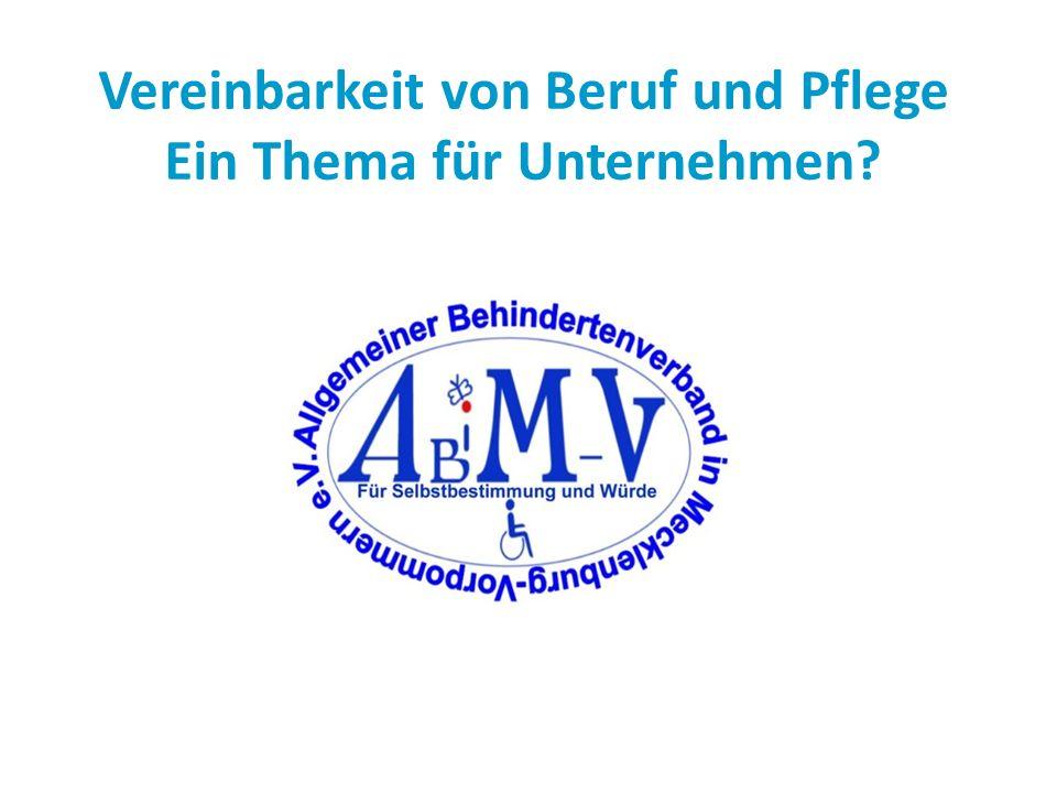 Vereinbarkeit von Beruf und Pflege Ein Thema für Unternehmen?