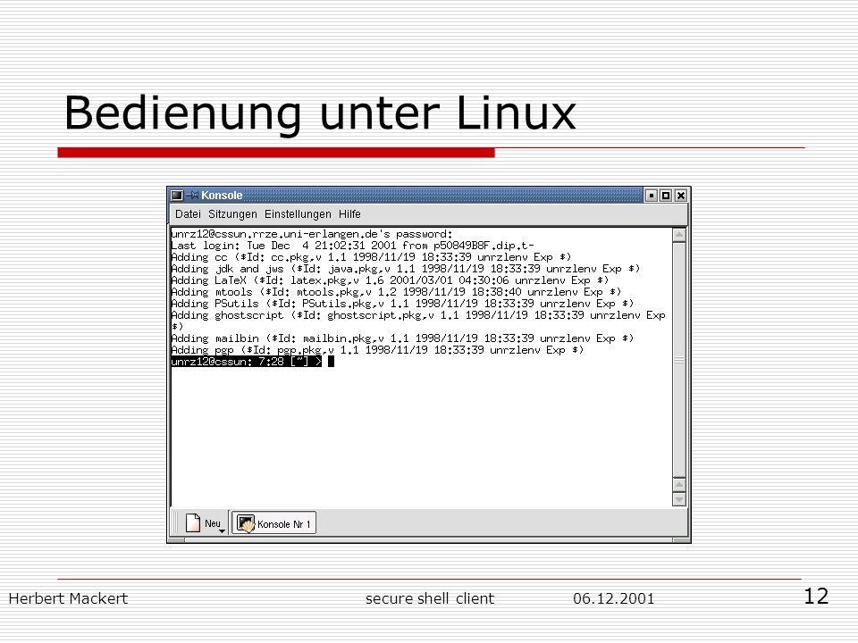 Herbert Mackert06.12.2001secure shell client Bedienung unter Linux 12