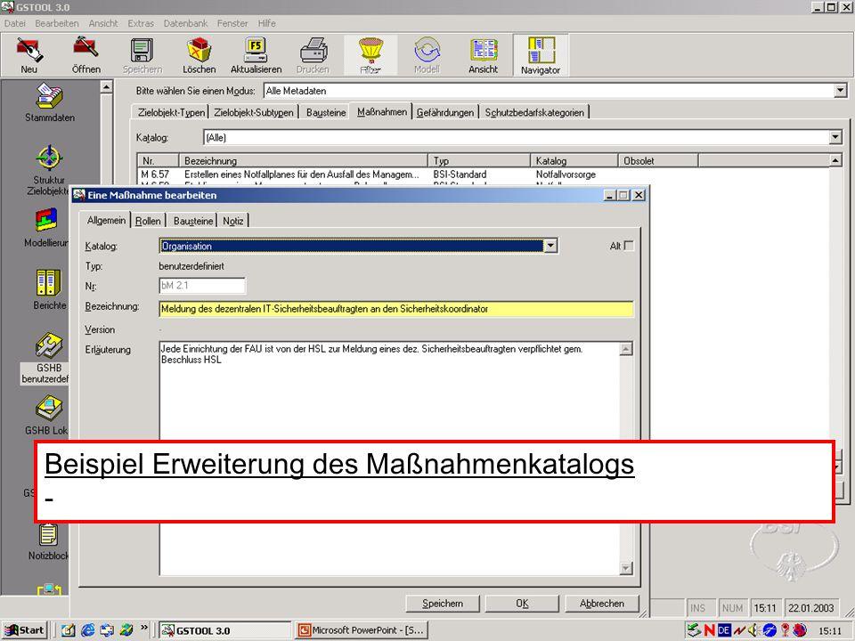 16 V. Scharf, 23.01.2003 Grundschutztools Beispiel Erweiterung des Maßnahmenkatalogs -