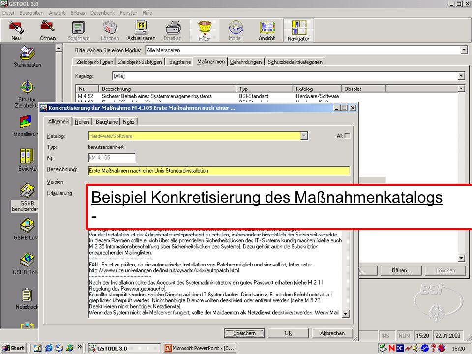 17 V. Scharf, 23.01.2003 Grundschutztools Beispiel Konkretisierung des Maßnahmenkatalogs -