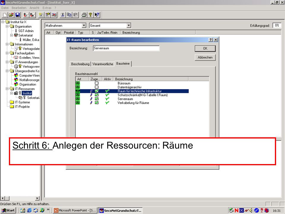 25 V. Scharf, 23.01.2003 Grundschutztools Schritt 6: Anlegen der Ressourcen: Räume