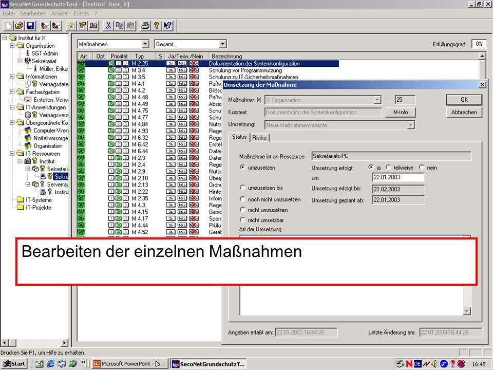 28 V. Scharf, 23.01.2003 Grundschutztools Bearbeiten der einzelnen Maßnahmen