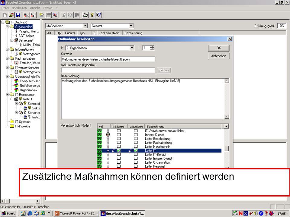 30 V. Scharf, 23.01.2003 Grundschutztools Zusätzliche Maßnahmen können definiert werden