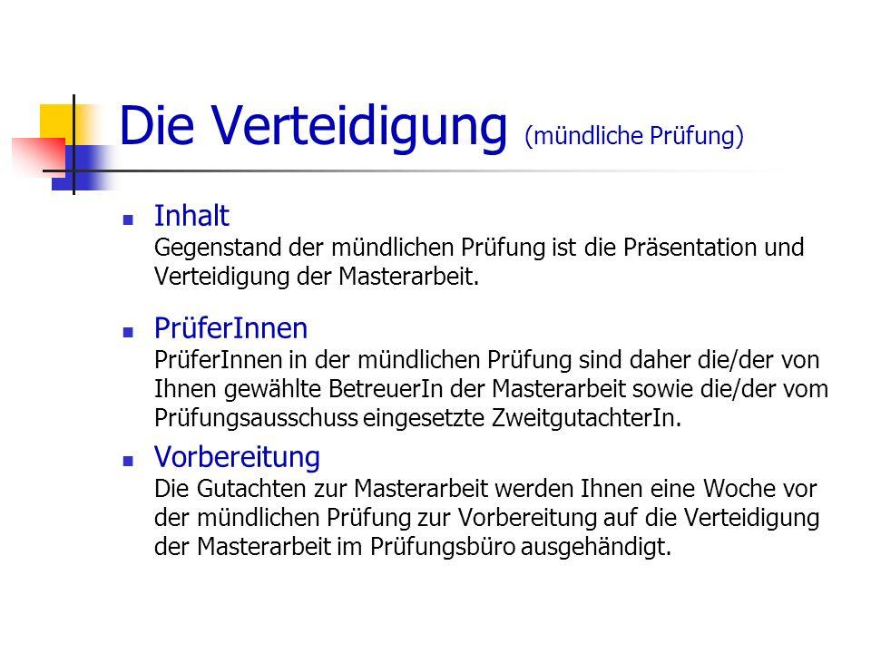 Die Masterarbeit (1) Der Titel Der Titel Ihrer Masterarbeit wird in Absprache mit Ihnen von dem/der ErstgutachterIn vorgeschlagen und vom Prüfungsausschuss genehmigt.