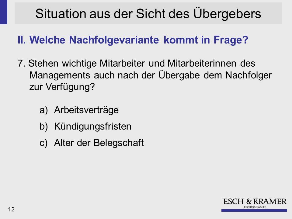 12 Situation aus der Sicht des Übergebers 7.