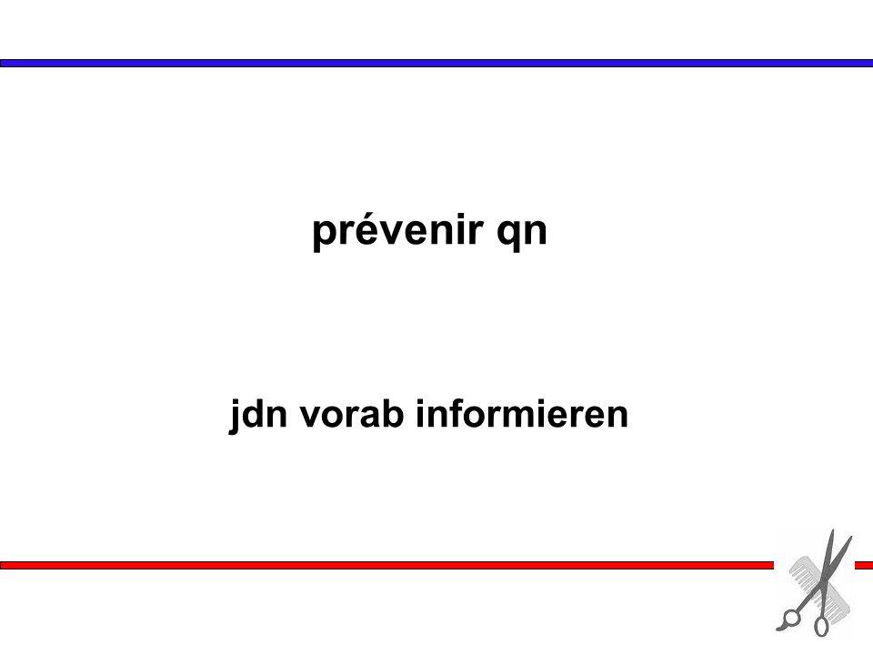 jdn vorab informieren