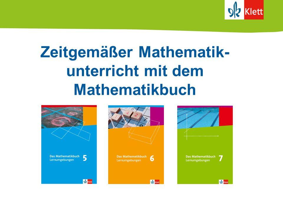 Zeitgemäßer Mathematik- unterricht mit dem Mathematikbuch