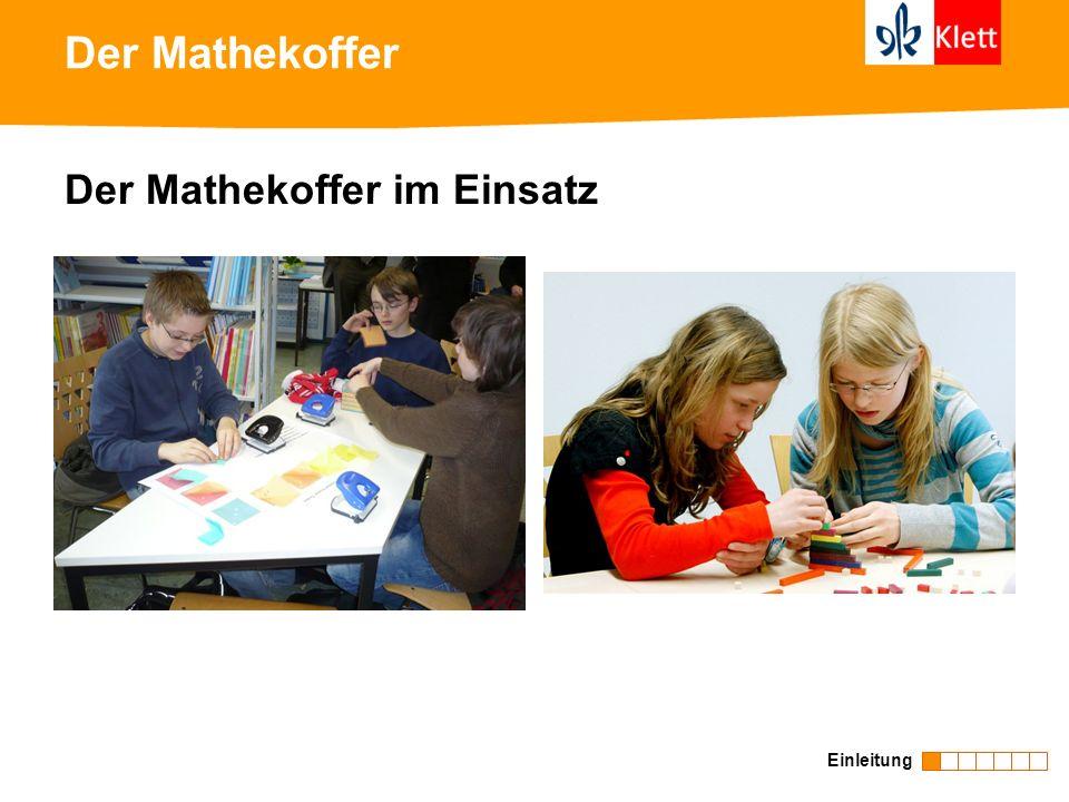 Der Mathekoffer Einleitung Der Mathekoffer im Einsatz