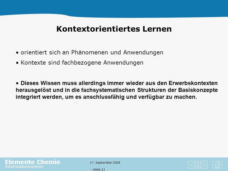Elemente Chemie Informationssystem 17. September 2008 - Seite 10 Basiskonzepte für das Fach Chemie im Überblick Kerncurricula in Niedersachsen Basisko