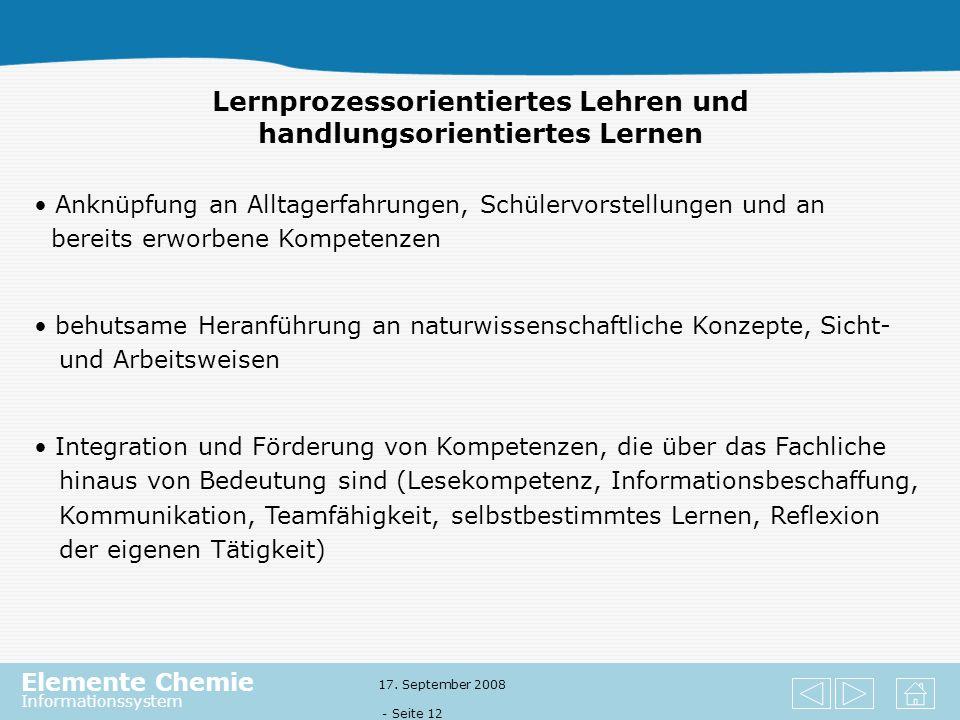 Elemente Chemie Informationssystem 17. September 2008 - Seite 11 Kontextorientiertes Lernen orientiert sich an Phänomenen und Anwendungen Kontexte sin