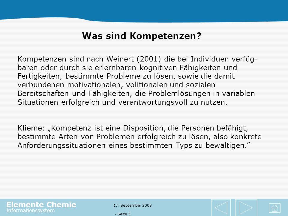 Elemente Chemie Informationssystem 17.September 2008 - Seite 5 Was sind Kompetenzen.
