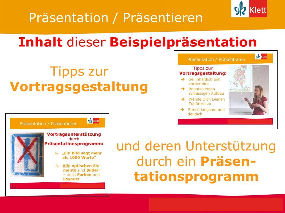 Seite 1 Klett Geschichte Oberstufe Perspektiven für NRW Präsentation / Präsentieren Tipps zur Vortragsgestaltung und deren Unterstützung durch ein Prä