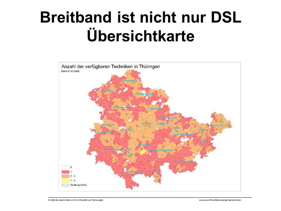 Dr. Klaus Täubig, TMWTA16 Breitband ist nicht nur DSL Übersichtkarte