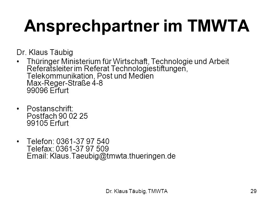 Dr.Klaus Täubig, TMWTA29 Ansprechpartner im TMWTA Dr.