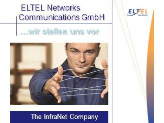 Auftragen The InfraNet Company …wir stellen uns vor Vakuum- Saugstrahlen ELTEL Networks Communications GmbH