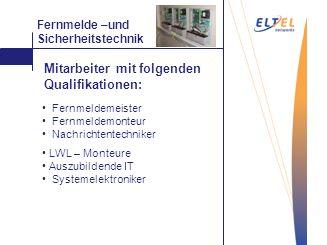 Mattieren Fernmelde –und Sicherheitstechnik Fernmeldemeister Fernmeldemonteur Nachrichtentechniker LWL – Monteure Auszubildende IT Systemelektroniker