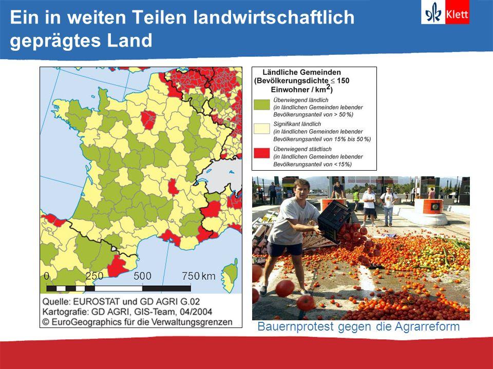 Typische Agrarregionen Frankreichs Picardie: Weizenabau Elsaß: WeinanbauProvence: Lavendelfelder Vendee: Rinderzucht