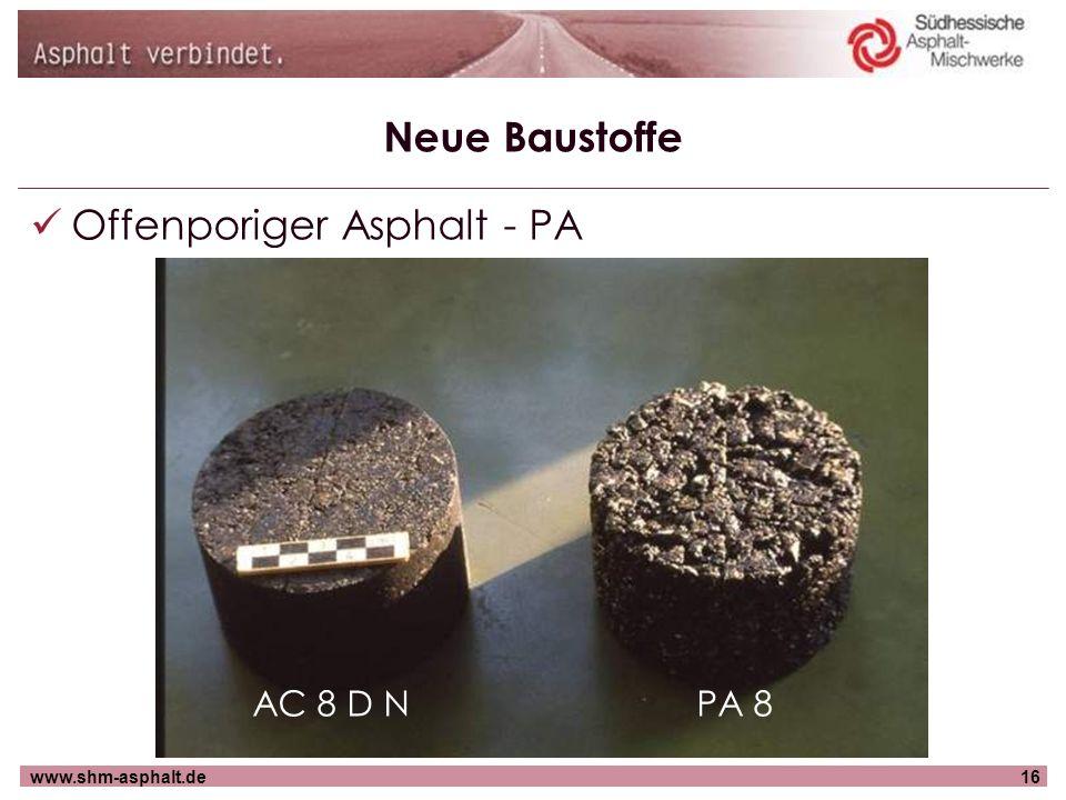 www.shm-asphalt.de16 Neue Baustoffe Offenporiger Asphalt - PA AC 8 D NPA 8