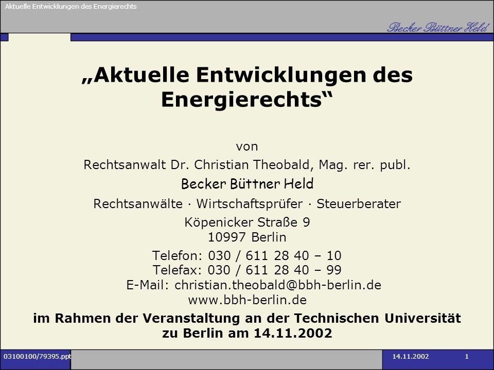 Aktuelle Entwicklungen des Energierechts 03100100/79395.ppt14.11.2002 12 Struktur der EVU in Deutschland (aus: Grundzüge des Energierechts, Theobald/Theobald, S.