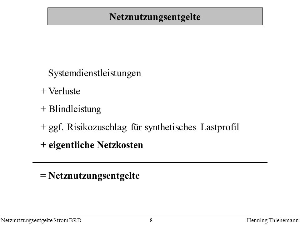 Netznutzungsentgelte Strom BRDHenning Thienemann 19 Leistungspreis / Gleichzeitigkeitsgrad Empirische Bestimmung der Geraden für jeden Netzbereich Gleichzeitigkeitsgrad g(T) : Statistisches Problem g = 0,1 + 2500 h/a.