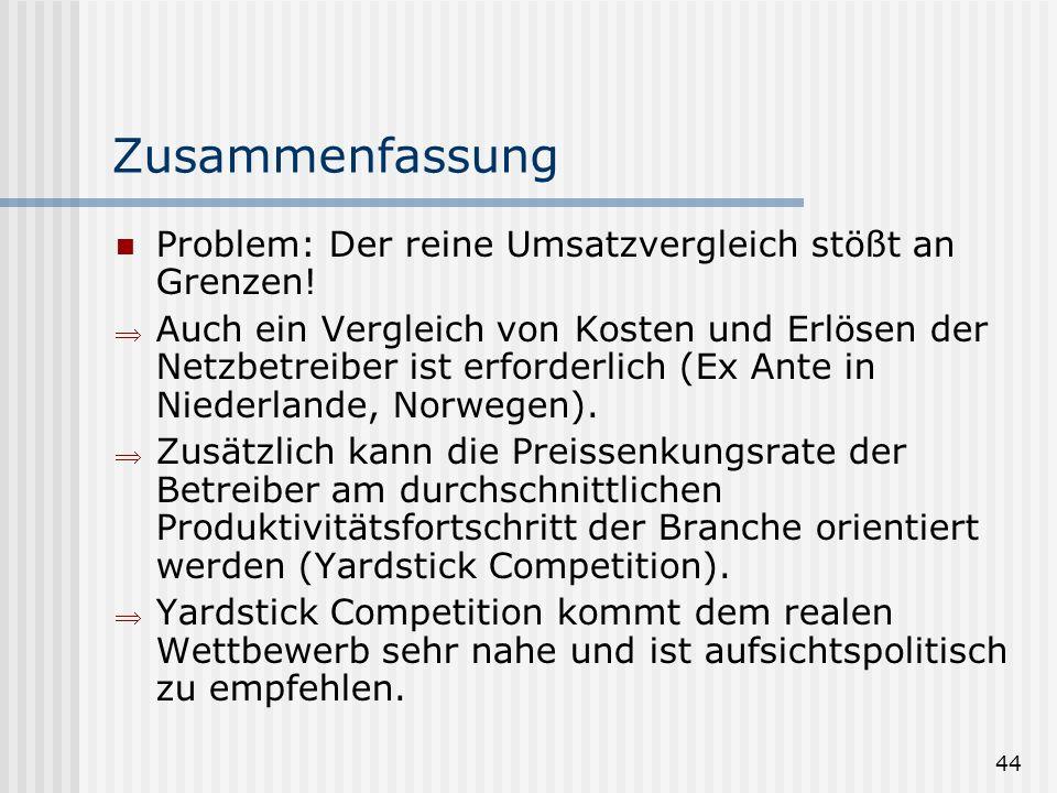 44 Zusammenfassung Problem: Der reine Umsatzvergleich stößt an Grenzen.