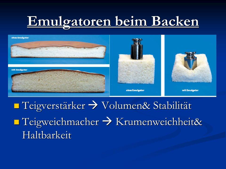 Emulgatoren beim Backen Teigverstärker Volumen& Stabilität Teigweichmacher Krumenweichheit& Haltbarkeit