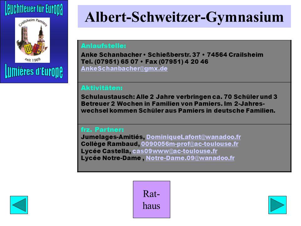 Rat- haus Gewerbliche Schulen Anlaufstelle: Gewerbliche Schulen Blaufelder Str. 10 74564 Crailsheim Tel. (07951) 960 10 verwaltungs@bsz-cr.deverwaltun