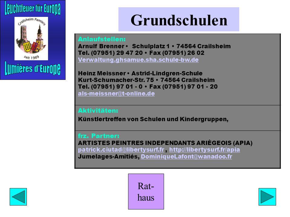 Rat- haus Lise-Meitner-Gymnasium Anlaufstelle: Nanne Schley Am Käppele 7 74564 Crailsheim Tel. (07951) 2 49 48 Nanne.Schley@t-online.deNanne.Schley@t-