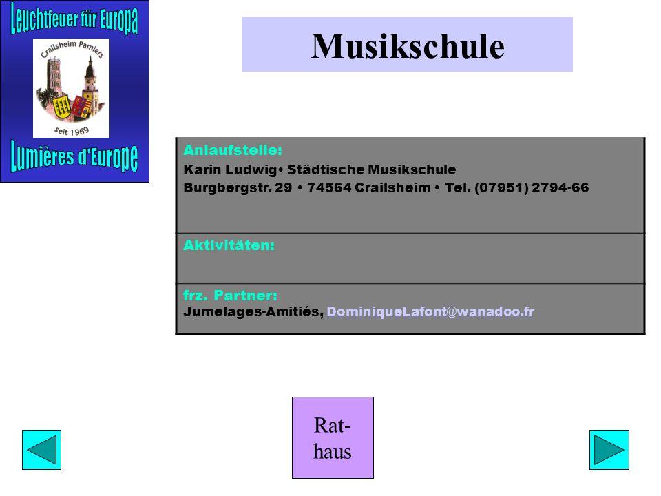 Rat- haus Grundschulen Anlaufstellen: Arnulf Brenner Schulplatz 1 74564 Crailsheim Tel. (07951) 29 47 20 Fax (07951) 26 02 Verwaltung.ghsamue.sha.schu