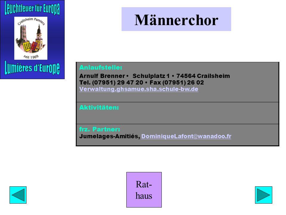 Rat- haus Form & Farbe Anlaufstelle: Siegfried Luffler Hans-Müller-Str. 1 74532 Ilshofen Tel. (07904) 78 03 luffler@freenet.deluffler@freenet.de Aktiv
