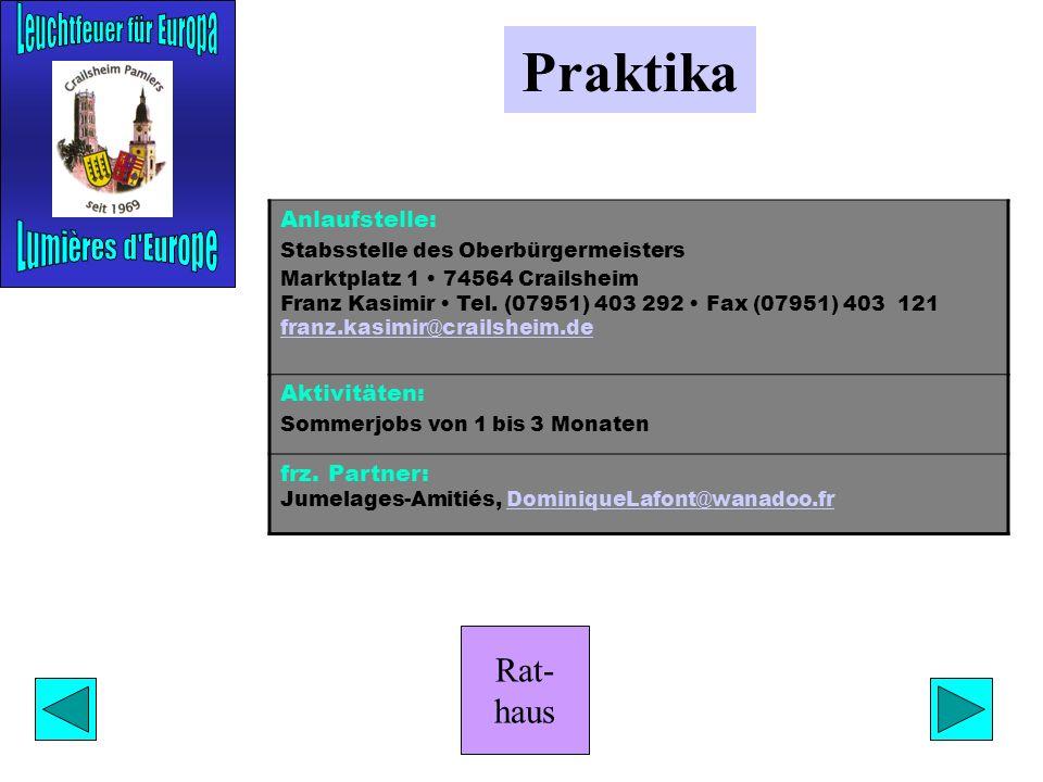 Rat- haus Bäcker Anlaufstelle: Bäckerei Jörg Baier Lange Str. 36 74564 Crailsheim Tel. (07951) 46 81 35 Aktivitäten: Austausch mit Bäckern aus Pamiers