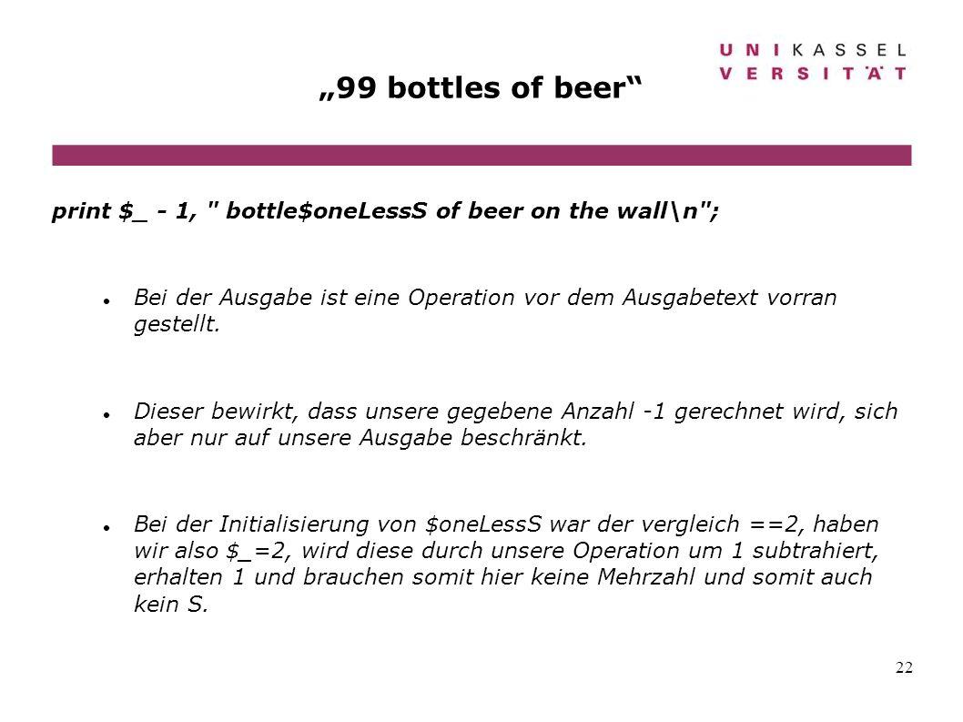 22 99 bottles of beer print $_ - 1,