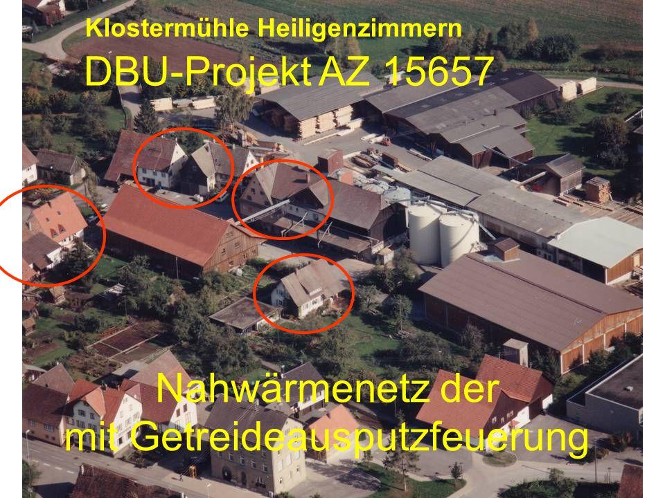 Nahwärmenetz der mit Getreideausputzfeuerung DBU-Projekt AZ 15657 Klostermühle Heiligenzimmern