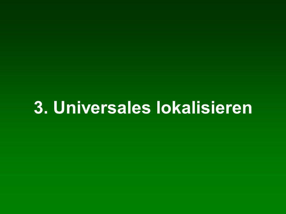 3. Universales lokalisieren