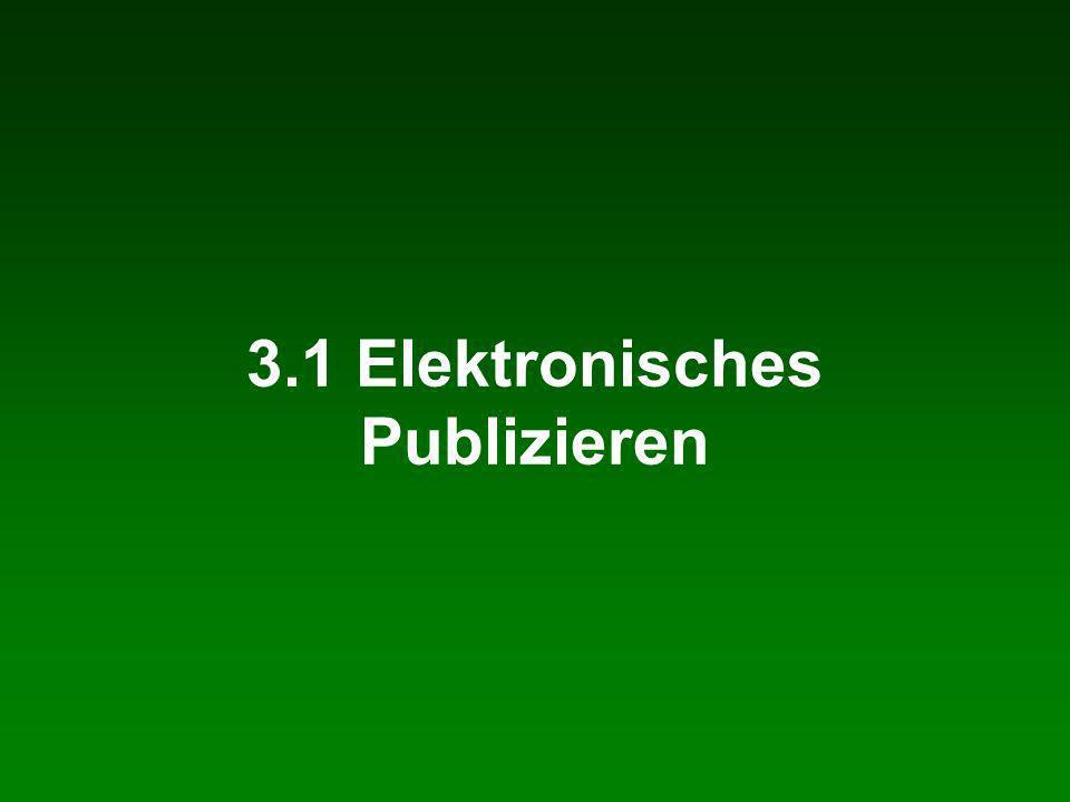 3.1 Elektronisches Publizieren