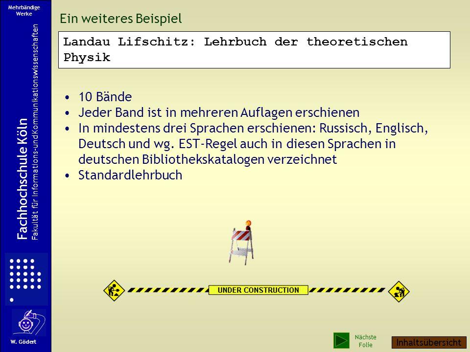 Ein weiteres Beispiel Mehrbändige Werke Fachhochschule Köln Fakultät für Informations-und Kommunikationswissenschaften W.