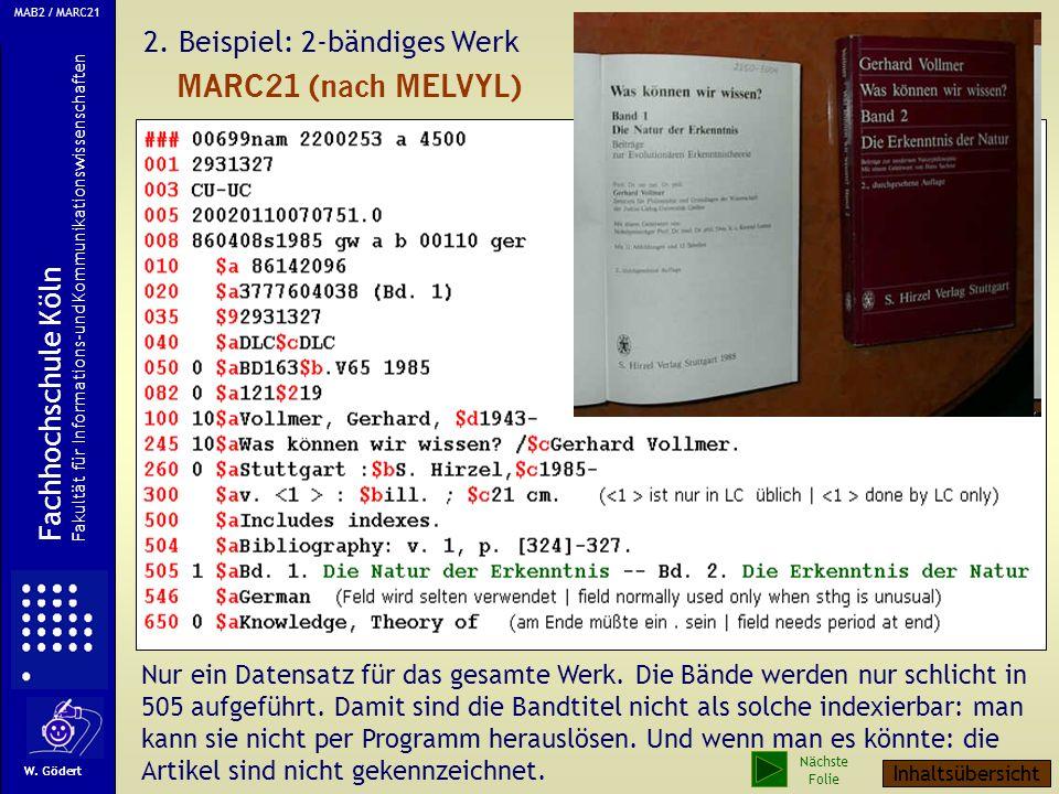 2.Beispiel: 2-bändiges Werk Nur ein Datensatz für das gesamte Werk.
