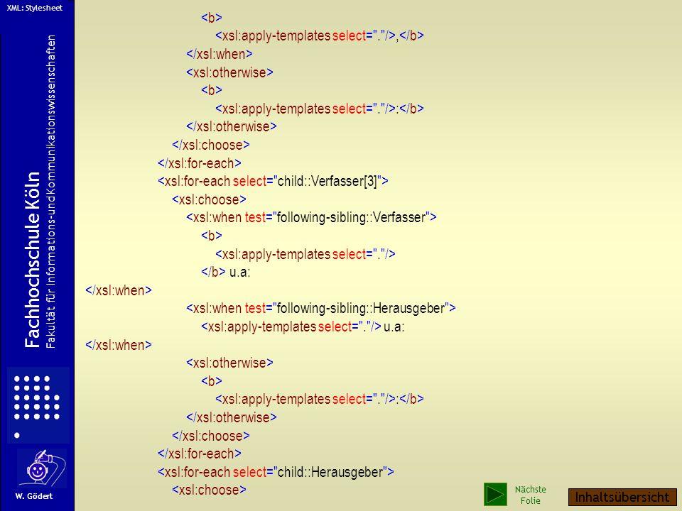 HTML-Ausgabe des XML-Export, : Ein Stylesheet für die HTML-Formatierung des XML-Datensatzes W. Gödert Fachhochschule Köln Fakultät für Informations-un