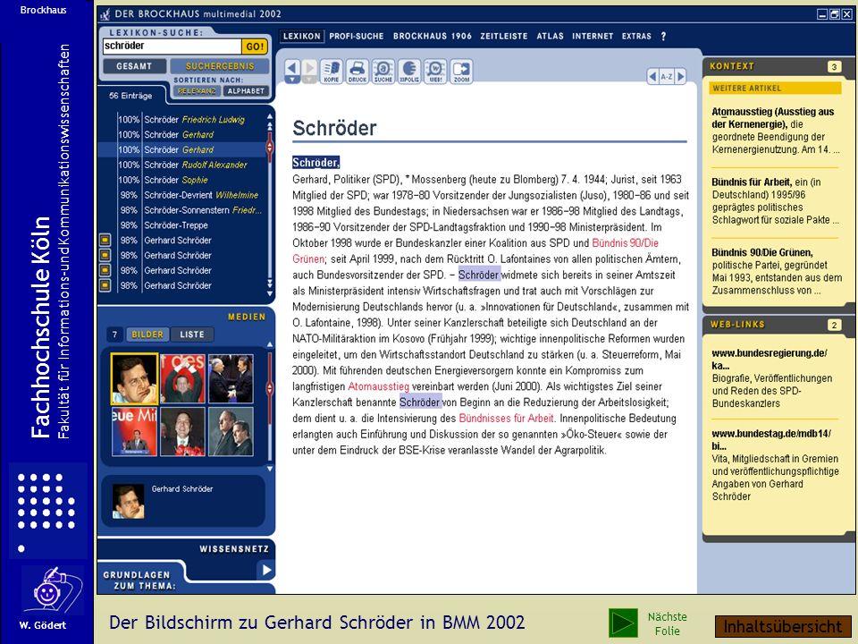 Der Schröder-Artikel aus Brockhaus Multimedial im SGML-Format W. Gödert Fachhochschule Köln Fakultät für Informations-und Kommunikationswissenschaften