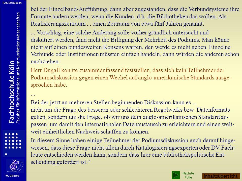 Aus einer Mail:... am 11. und 12. September fand in Göttingen die Verbundkonferenz des GBV statt, die unter dem Thema stand: Auf dem Weg zur virtuelle