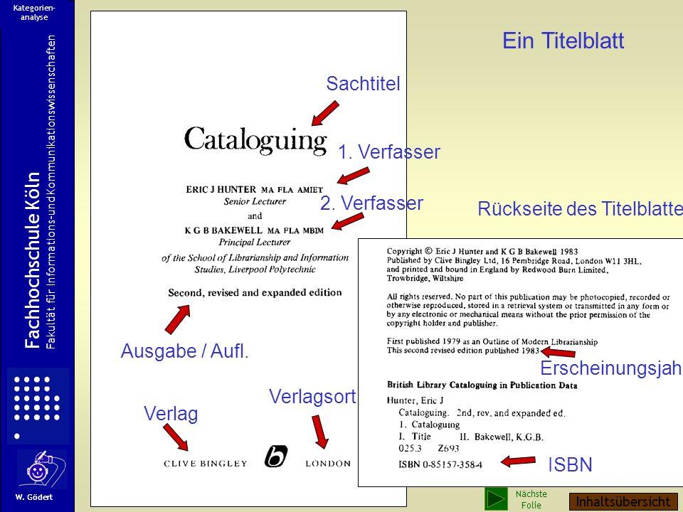 Ermittelte Kategorien zur Dokumentbeschreibung Verfasser Sachtitel Zusatz zum Sachtitel Ausgabe / Auflage Verlagsort Verlag Erscheinungsjahr ISBN Fach