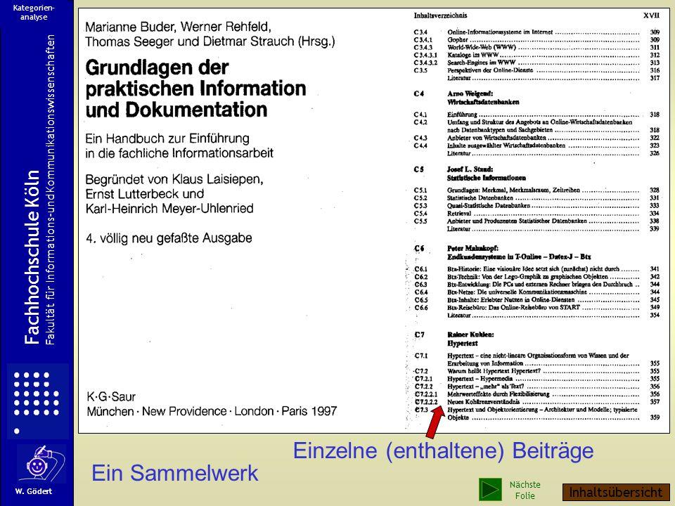 Einzelne (enthaltene) Beiträge Ein Sammelwerk Fachhochschule Köln Fakultät für Informations-und Kommunikationswissenschaften W.