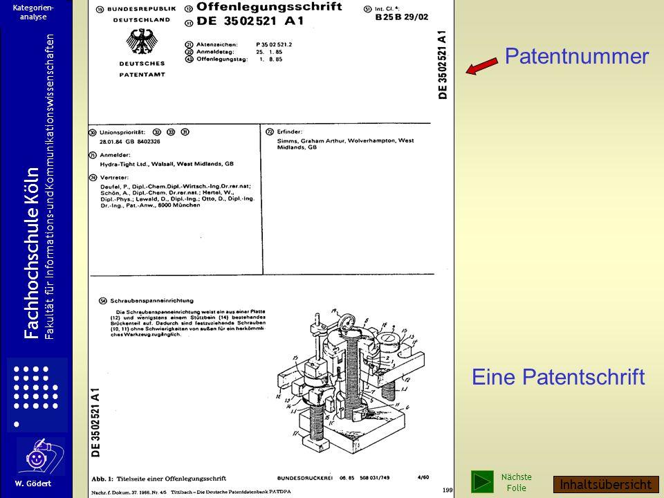 Eine Patentschrift Patentnummer Fachhochschule Köln Fakultät für Informations-und Kommunikationswissenschaften W.