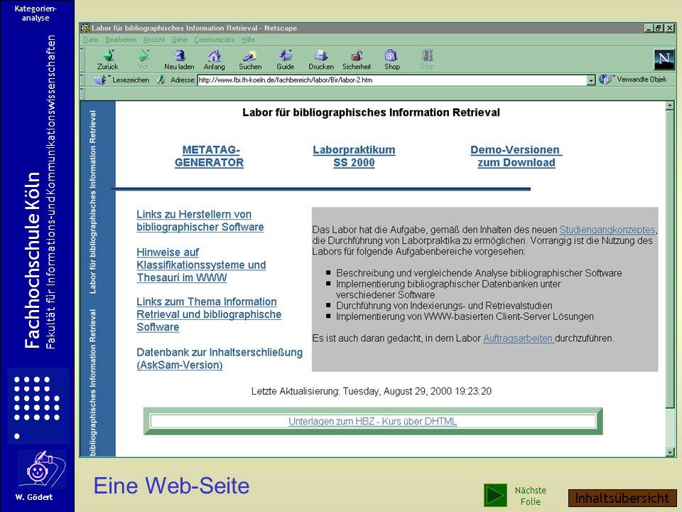 Eine Web-Seite Fachhochschule Köln Fakultät für Informations-und Kommunikationswissenschaften W.