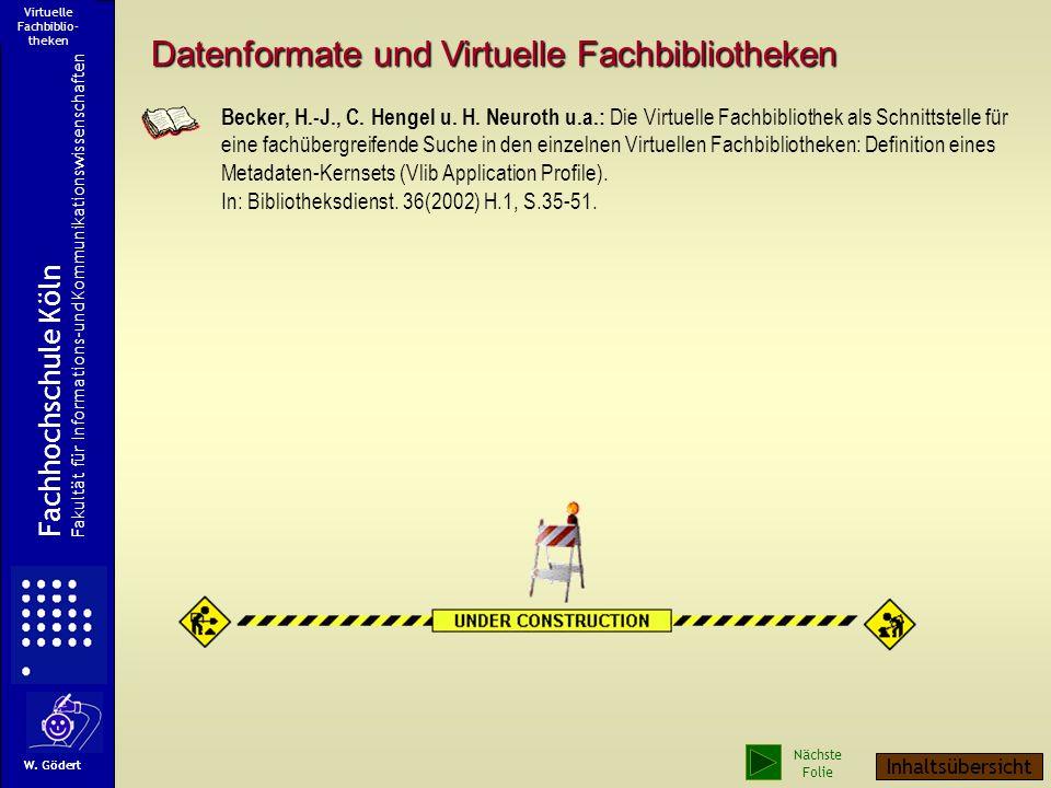 Datenformate und Virtuelle Fachbibliotheken Becker, H.-J., C.